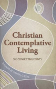 Christian Contemplative Living
