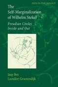 The Self-Marginalization of Wilhelm Stekel