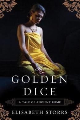 The Golden Dice (A Tale of Ancient Rome)