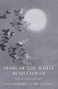 Diary of the White Bush Clover