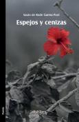 Espejos y Cenizas [Spanish]