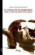 La Cronica de La Trasgresion [Spanish]