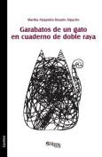 Garabatos de Un Gato En Cuaderno de Doble Raya [Spanish]