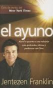 El Ayuno - Pocket Book Abra La Puerta a Una Relacion Mas Profunda, Intima y Poderosa Con Dios