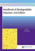 Handbook of Biodegradable Polymers, 2nd Edition