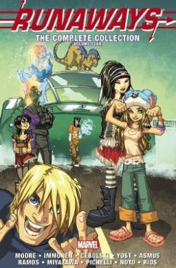 Runaways: the Complete Collection: Volume 4