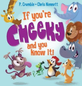 If You're Cheeky and You Know It! [Board book]