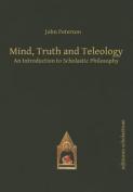 Mind, Truth & Teleology