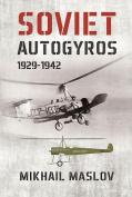 Soviet Autogyros 1929-1942