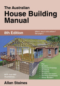 The Australian House Building Manual