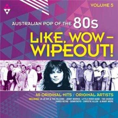 Australian Pop of 80s, Vol. 5: Like Wow - Wipeout