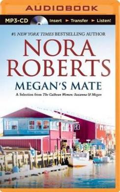 Megan's Mate: A Selection from the Calhoun Women: Suzanna & Megan (Calhoun Women)