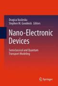 Nano-Electronic Devices