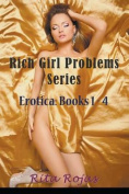 Rich Girl Problems Series