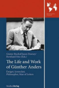 The Life and Work of Gunther Anders