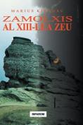 Zamolxis, Al XIII-Lea Zeu [RUM]