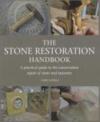 The Stone Restoration Handbook