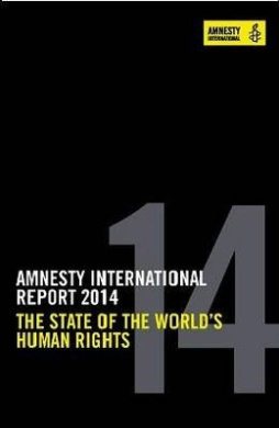 Amnesty International Report 2014: The State of the World's Human Rights