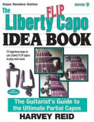 The Liberty Flip Capo Idea Book