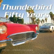 Thunderbird Fifty Years