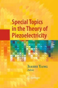 Special Topics in the Theory of Piezoelectricity