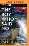 The Boy Who Said No [Audio]