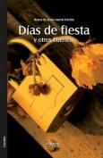Dias de Fiesta y Otros Cuentos [Spanish]