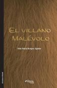 El Villano Malevolo [Spanish]