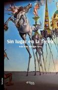Sin Lugar En La Tierra [Spanish]