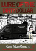 Lure of the Dirty Dollar