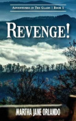 Revenge! Adventures in the Glade