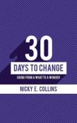 30 Days to Change