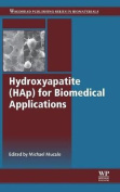 Hydroxyapatite (HAP) for Biomedical Applications