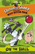 Shaun the Sheep - Tales from Mossy Bottom Farm
