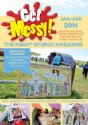 Get Messy! January - April 2016