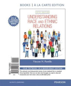 Understanding Race and Ethnic Relations, Books a la Carte Edition