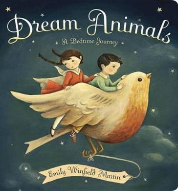 Dream Animals: A Bedtime Journey [Board Book]