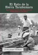El Reto de La Sierra Tarahumara [Spanish]