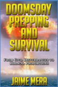 Doomsday Prepping and Survival
