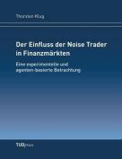 Der Einfluss Der Noise Trader in Finanzm