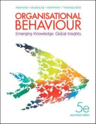 Organisational Behaviour:Emerging Knowledge. Global Insights