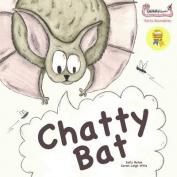 Chatty Bat (Early Soundplay)