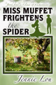 Miss Muffet Frightens the Spider