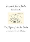 Alturas de Macchu Picchu / Heights of Macchu Picchu