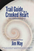 Trail Guide for a Crooked Heart