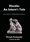 Piccolo: An Intern's Tale