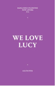 We Love Lucy (New Lovers)
