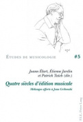 Quatre Siecles D'Edition Musicale [FRE]