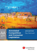 Annotated Competition and Consumer Legislation 2015