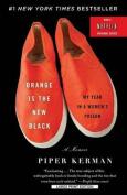Orange Is the New Black [Large Print]